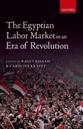 Egyptian Labor Market in an Era of Revolution