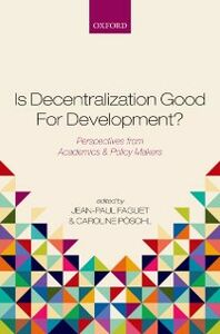 Ebook in inglese Is Decentralization Good For Development?: Perspectives from Academics and Policy Makers -, -