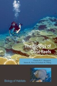 Ebook in inglese Biology of Coral Reefs Davy, Simon K. , Pilling, Graham M. , Sheppard, Charles R.C.
