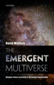Ebook in inglese Emergent Multiverse: Quantum Theory according to the Everett Interpretation Wallace, David