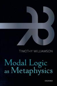 Ebook in inglese Modal Logic as Metaphysics Williamson, Timothy
