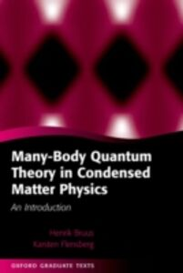 Foto Cover di Many-Body Quantum Theory in Condensed Matter Physics: An Introduction, Ebook inglese di Henrik Bruus,Karsten Flensberg, edito da OUP Oxford
