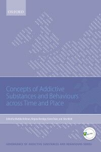 Foto Cover di Concepts of Addictive Substances and Behaviours across Time and Place, Ebook inglese di  edito da OUP Oxford