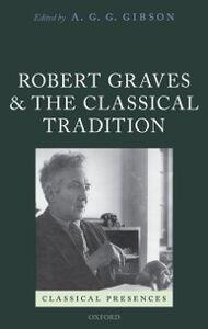 Foto Cover di Robert Graves and the Classical Tradition, Ebook inglese di  edito da OUP Oxford