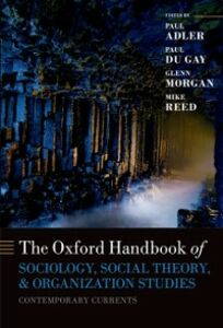 Ebook in inglese Oxford Handbook of Sociology, Social Theory and Organization Studies: Contemporary Currents