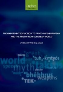 Ebook in inglese Oxford Introduction to Proto-Indo-European and the Proto-Indo-European World Adams, D. Q. , Mallory, J. P.