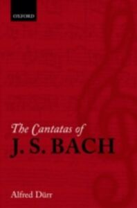 Ebook in inglese Cantatas of J. S. Bach D&uuml , rr, Alfred