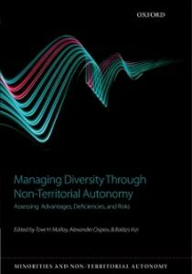 Ebook in inglese Managing Diversity through Non-Territorial Autonomy: Assessing Advantages, Deficiencies, and Risks