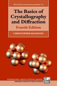 Foto Cover di Basics of Crystallography and Diffraction: Fourth Edition, Ebook inglese di Christopher Hammond, edito da OUP Oxford