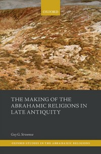 Ebook in inglese Making of the Abrahamic Religions in Late Antiquity Stroumsa, Guy G.