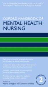 Foto Cover di Oxford Handbook of Mental Health Nursing, Ebook inglese di  edito da OUP Oxford