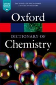 Foto Cover di Dictionary of Chemistry, Ebook inglese di  edito da OUP Oxford