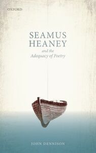 Ebook in inglese Seamus Heaney and the Adequacy of Poetry Dennison, John