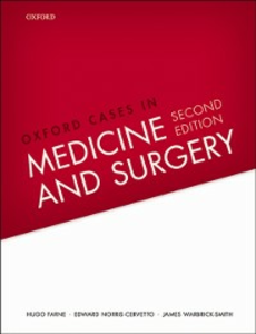 Ebook in inglese Oxford Cases in Medicine and Surgery Farne, Hugo , Norris-Cervetto, Edward , Warbrick-Smith, James