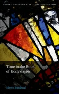 Foto Cover di Time in the Book of Ecclesiastes, Ebook inglese di Mette Bundvad, edito da OUP Oxford