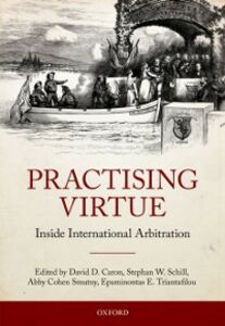 Ebook in inglese Practising Virtue: Inside International Arbitration -, -