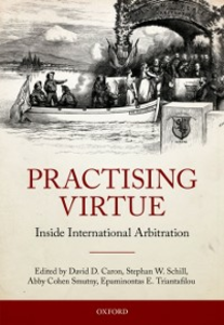 Ebook in inglese Practising Virtue: Inside International Arbitration -, -