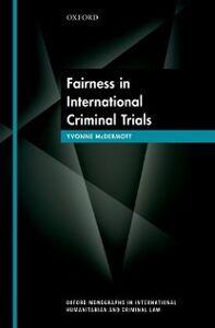 Foto Cover di Fairness in International Criminal Trials, Ebook inglese di Yvonne McDermott, edito da OUP Oxford