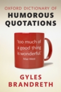 Ebook in inglese Oxford Dictionary of Humorous Quotations -, -