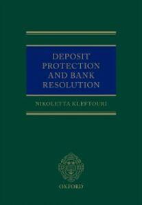 Foto Cover di Deposit Protection and Bank Resolution, Ebook inglese di Nikoletta Kleftouri, edito da OUP Oxford