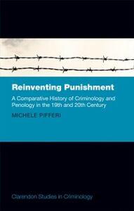 Foto Cover di Reinventing Punishment, Ebook inglese di Michele Pifferi, edito da OUP Oxford