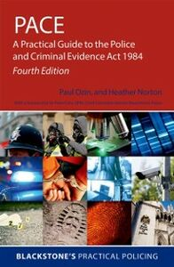 Ebook in inglese PACE: A Practical Guide to the Police and Criminal Evidence Act 1984 Norton, Heather , Ozin, Paul