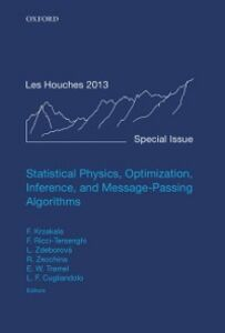 Foto Cover di Statistical Physics, Optimization, Inference, and Message-Passing Algorithms: Lecture Notes of the Les Houches School of Physics: Special Issue, October 2013, Ebook inglese di  edito da OUP Oxford
