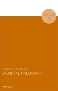 Ebook in inglese Oxford Studies in Medieval Philosophy, Volume 3