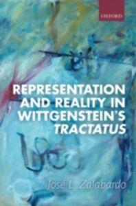 Ebook in inglese Representation and Reality in Wittgensteins Tractatus Zalabardo, Jos&eacute ,  L.