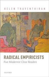 Radical Empiricists: Five Modernist Close Readers