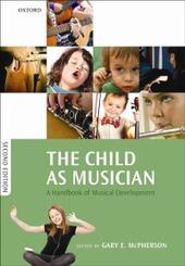 Child as Musician: A handbook of musical development