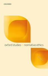 Oxford Studies in Normative Ethics, Volume 5