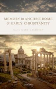Foto Cover di Memory in Ancient Rome and Early Christianity, Ebook inglese di  edito da OUP Oxford