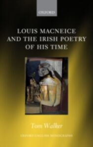 Ebook in inglese Louis MacNeice and the Irish Poetry of his Time Walker, Tom