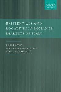 Foto Cover di Existentials and Locatives in Romance Dialects of Italy, Ebook inglese di AA.VV edito da OUP Oxford