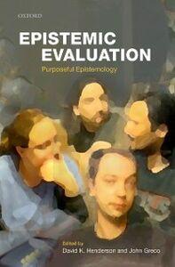 Foto Cover di Epistemic Evaluation: Purposeful Epistemology, Ebook inglese di  edito da OUP Oxford