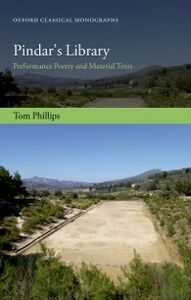 Foto Cover di Pindars Library: Performance Poetry and Material Texts, Ebook inglese di Tom Phillips, edito da OUP Oxford