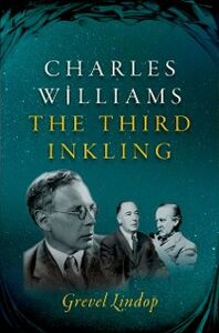 Ebook in inglese Charles Williams: The Third Inkling Lindop, Grevel