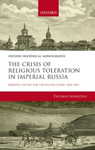 Ebook in inglese Crisis of Religious Toleration in Imperial Russia: Bibikovs System for the Old Believers, 1841-1855 Marsden, Thomas