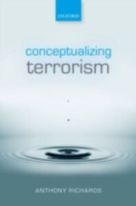 Ebook in inglese Conceptualizing Terrorism Richards, Anthony