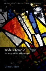 Foto Cover di Bedes Temple: An Image and its Interpretation, Ebook inglese di Conor OBrien, edito da OUP Oxford