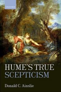Ebook in inglese Humes True Scepticism Ainslie, Donald C.