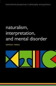 Ebook in inglese Naturalism, interpretation, and mental disorder Varga, Somogy
