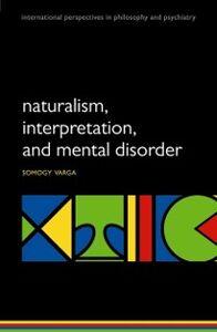Ebook in inglese Naturalism, interpretation, and mental disorder Varga, Somogy