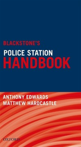 Ebook in inglese Blackstone's Police Station Handbook Edwards, Anthony , Hardcastle, Matthew