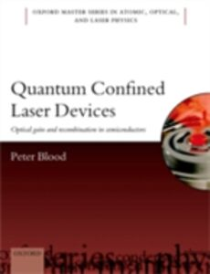 Ebook in inglese Quantum Confined Laser Devices: Optical gain and recombination in semiconductors Blood, Peter