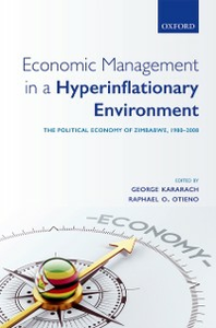 Ebook in inglese Economic Management in a Hyperinflationary Environment: The Political Economy of Zimbabwe, 1980-2008 -, -