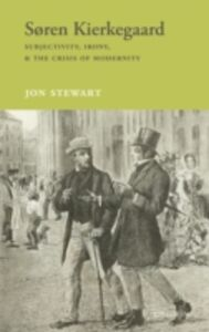 Ebook in inglese Søren Kierkegaard: Subjectivity, Irony, & the Crisis of Modernity Stewart, Jon