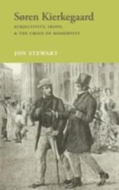 Søren Kierkegaard: Subjectivity, Irony, & the Crisis of Modernity