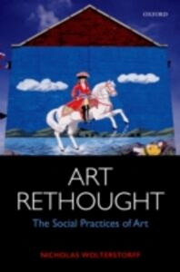 Ebook in inglese Art Rethought: The Social Practices of Art Wolterstorff, Nicholas